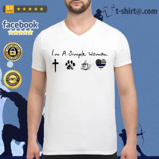 I'm a simple woman I like God paw dog coffee and Thin blue line heart police V-neck T-shirt