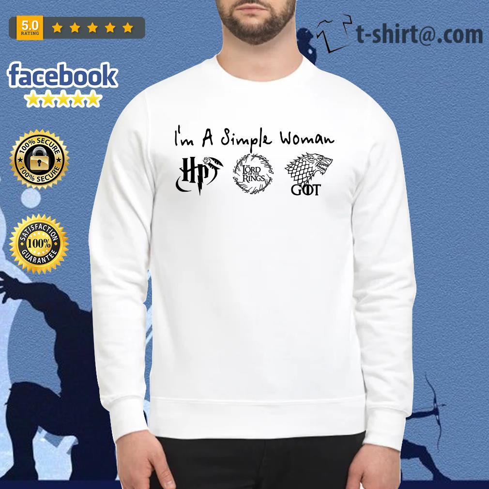 I'm a simple woman I like Harry Potter The Lord of The Rings House Stark GOT Sweater