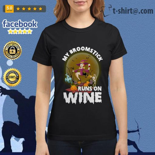 My broomstick runs on wine Halloween Ladies Tee