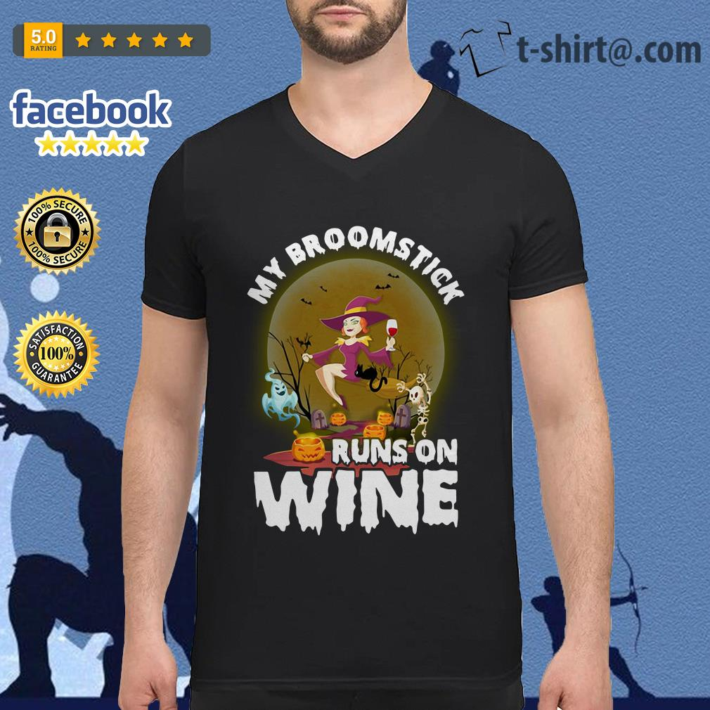 My broomstick runs on wine Halloween V-neck T-shirt