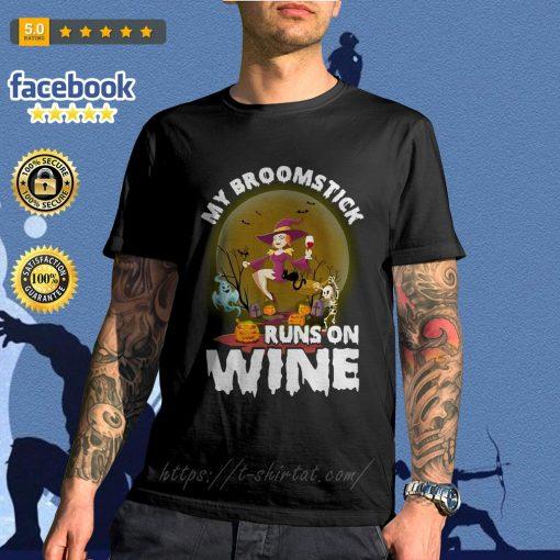 My broomstick runs on wine Halloween shirt