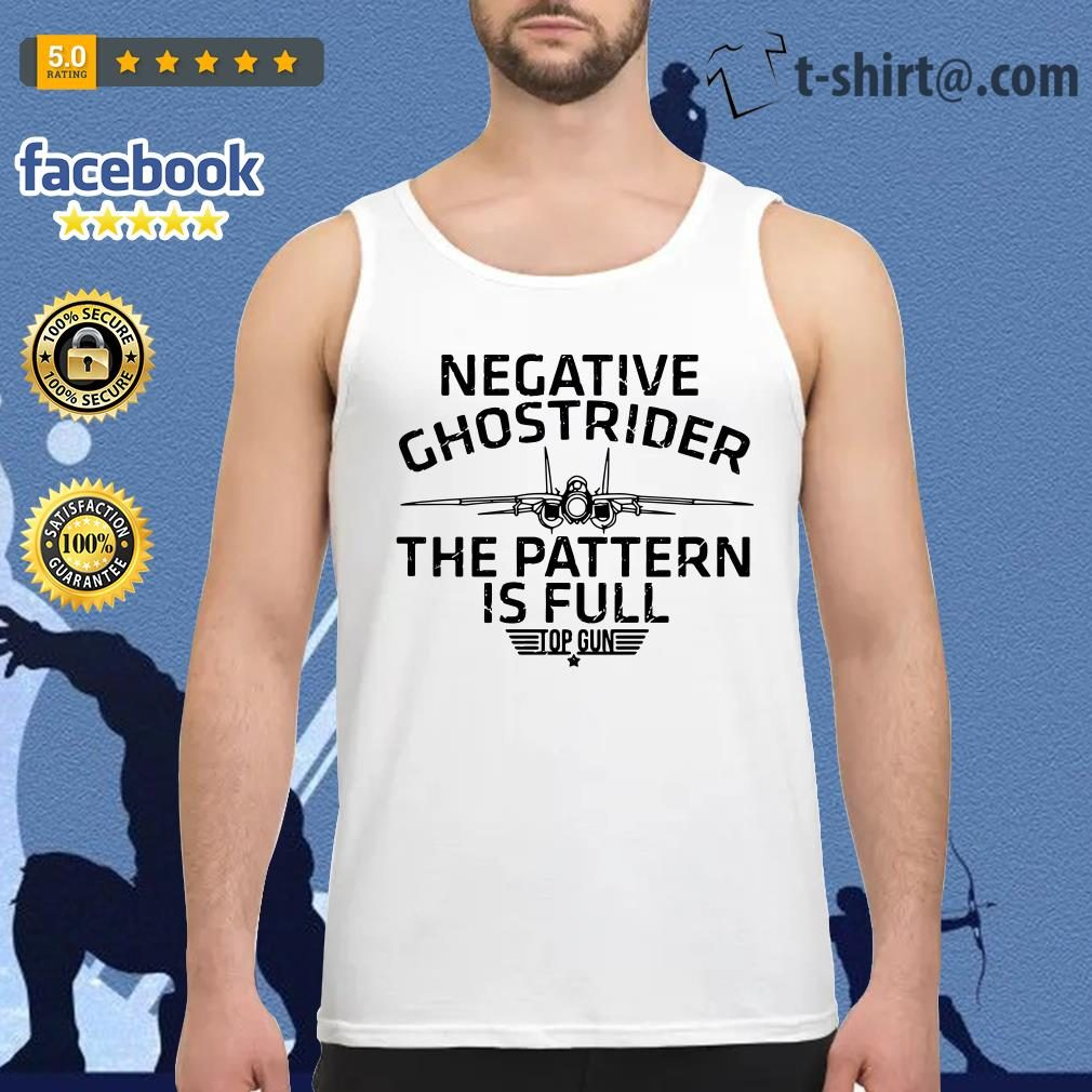 Negative Ghostrider the pattern is full top gun tank top