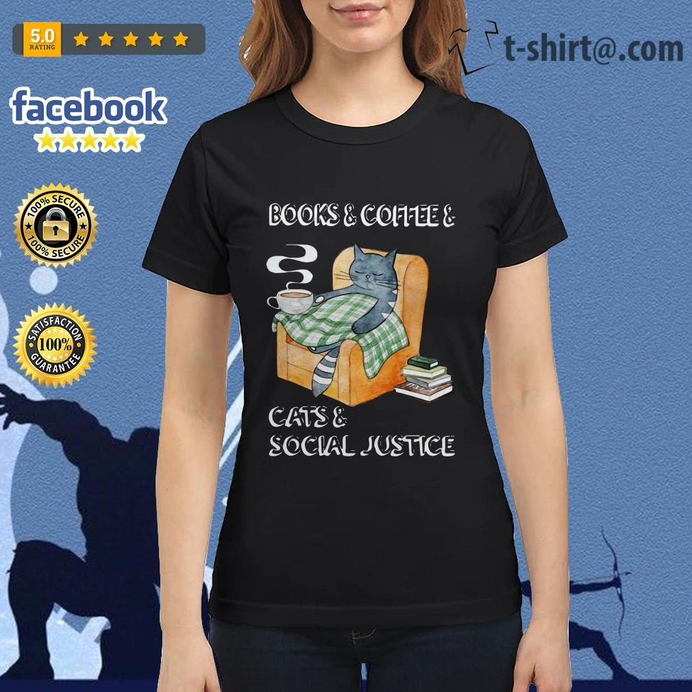 Official books and coffee and cats and social justice Ladies Tee