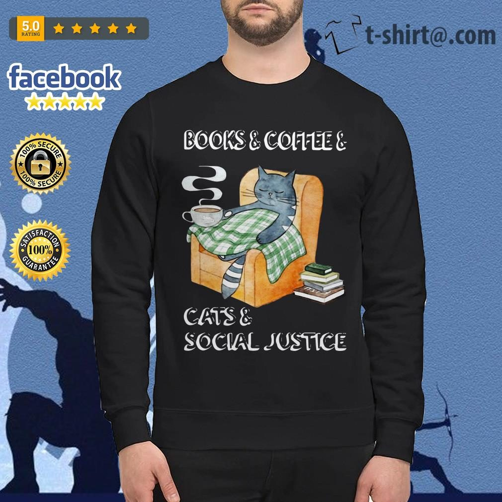 Official books and coffee and cats and social justice Sweater