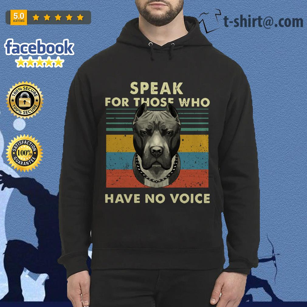 Pitbull speak for those who have no voice vintage Hoodie