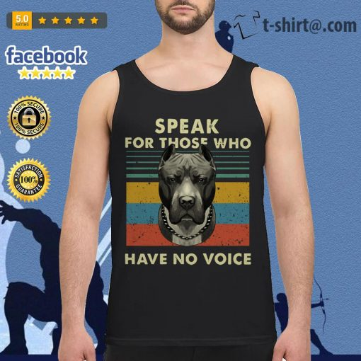 Pitbull speak for those who have no voice vintage Tank top