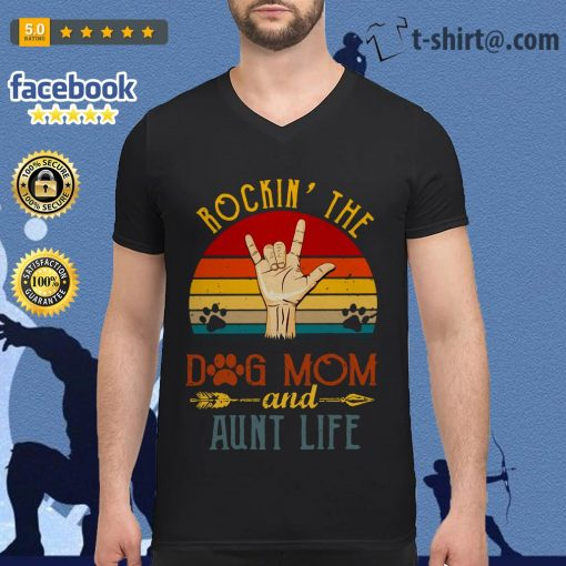 Rockin' the dog mom and aunt life sunset V-neck T-shirt