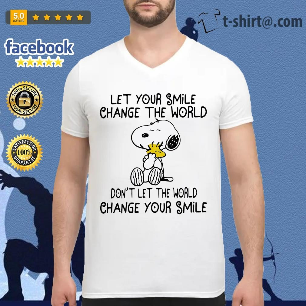Snoopy let your smile change the world don't let the world change your smile V-neck T-shirt
