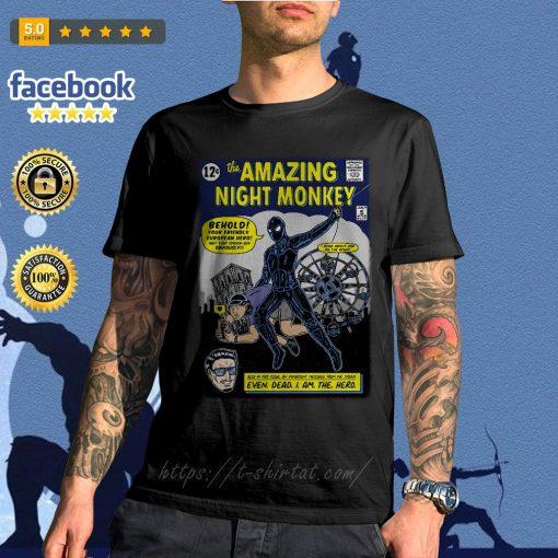 Spider-Man the amazing night monkey behold your friendly European hero shirt