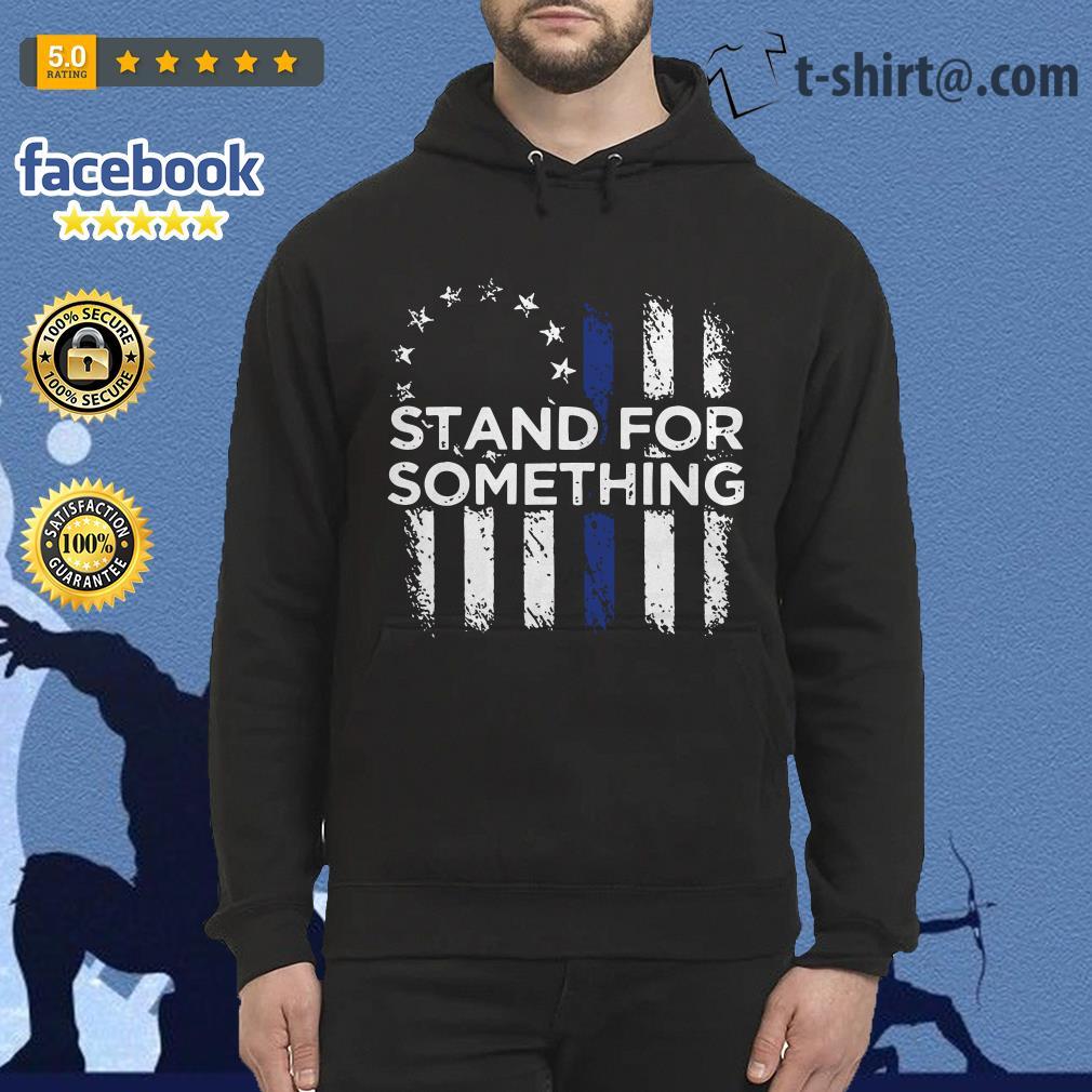 Stand for something Veteran Hoodie