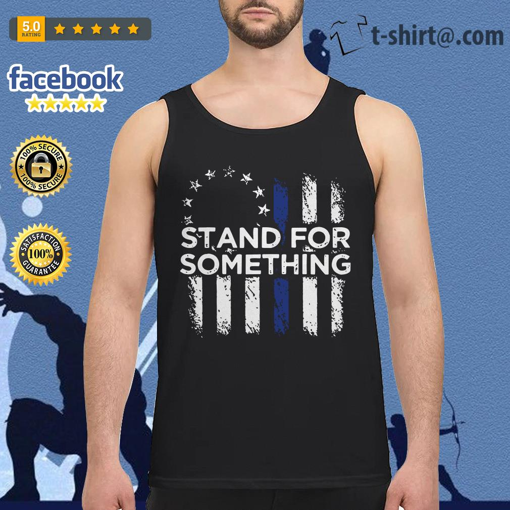 Stand for something Veteran Tank top