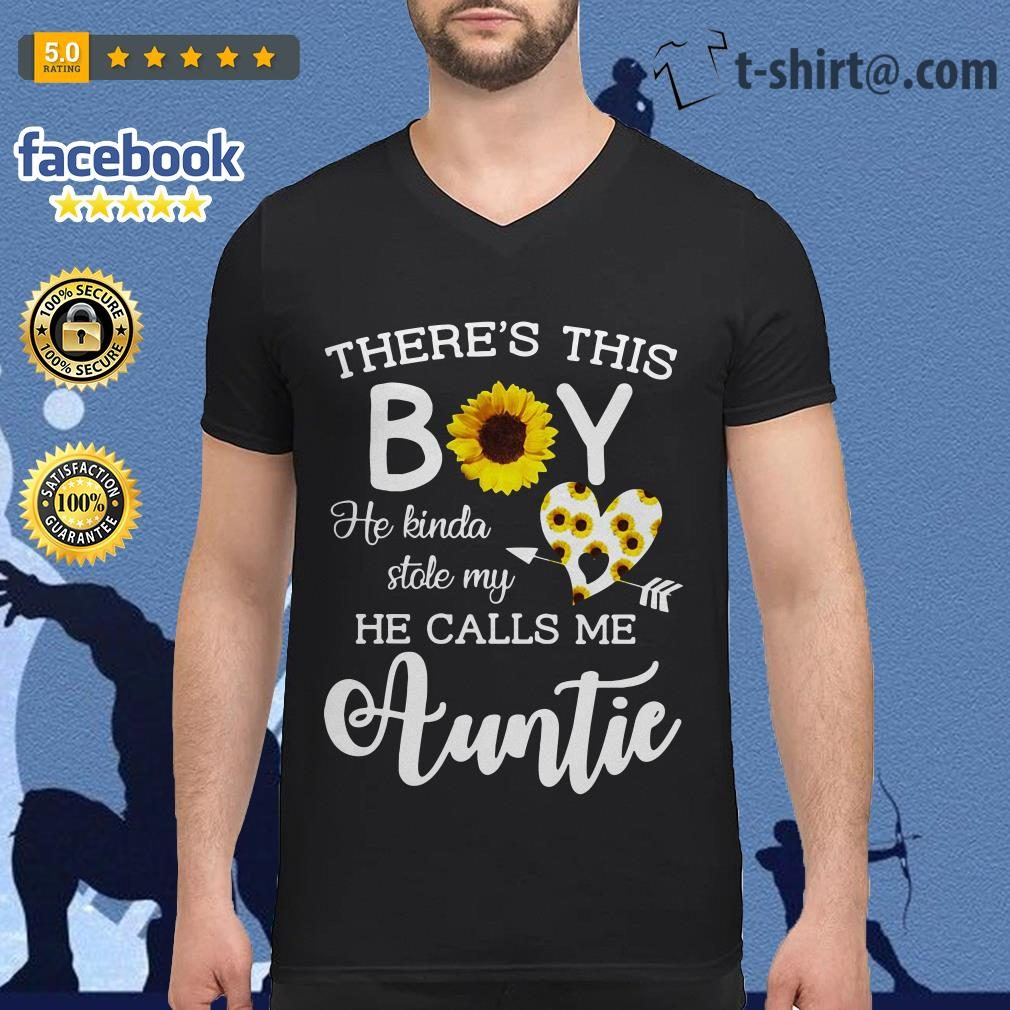 Sunflower there is this boy he kinda stole my heart he call me Auntie V-neck T-shirt
