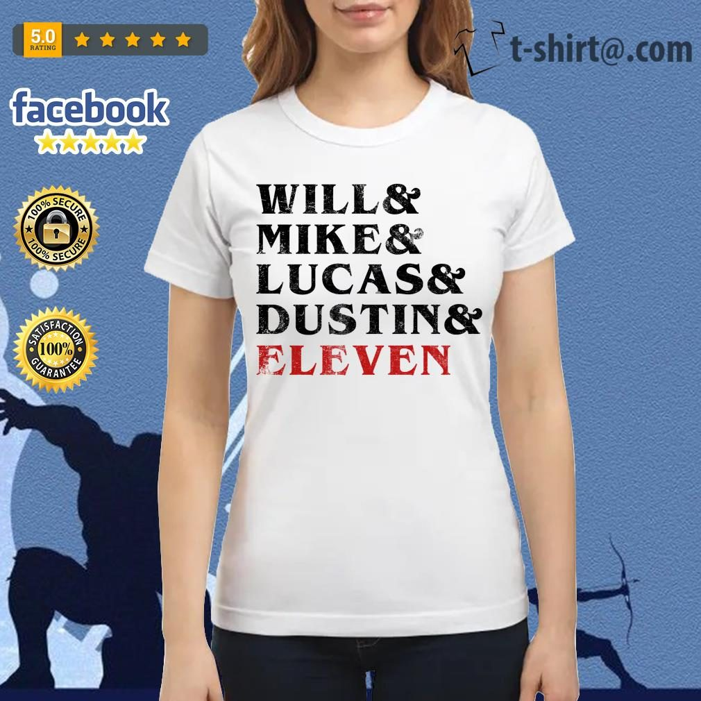 Will and Mike and Lucas and Dustin and Eleven Ladies Tee