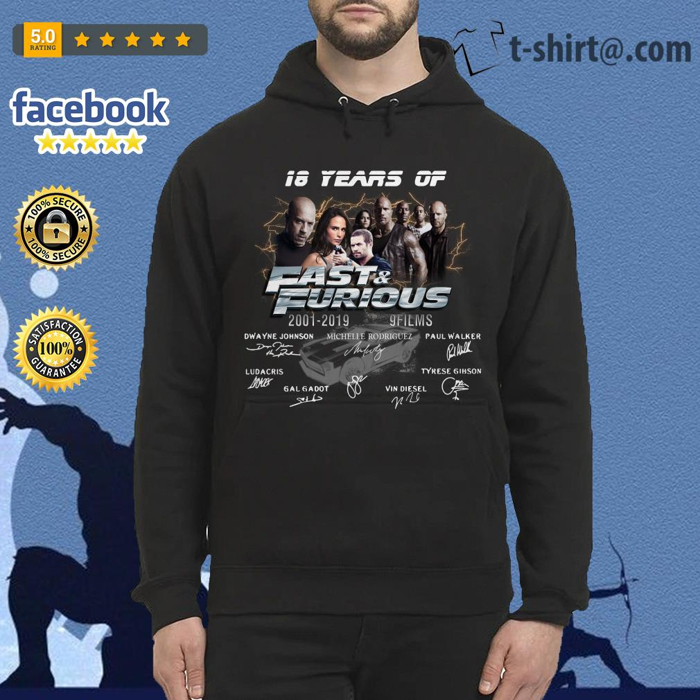 18 years of Fast and Furious 2001-2019 9 films signature Hoodie