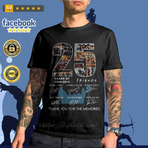 25 years of Friends 1994-2019 thank you for the memories shirt