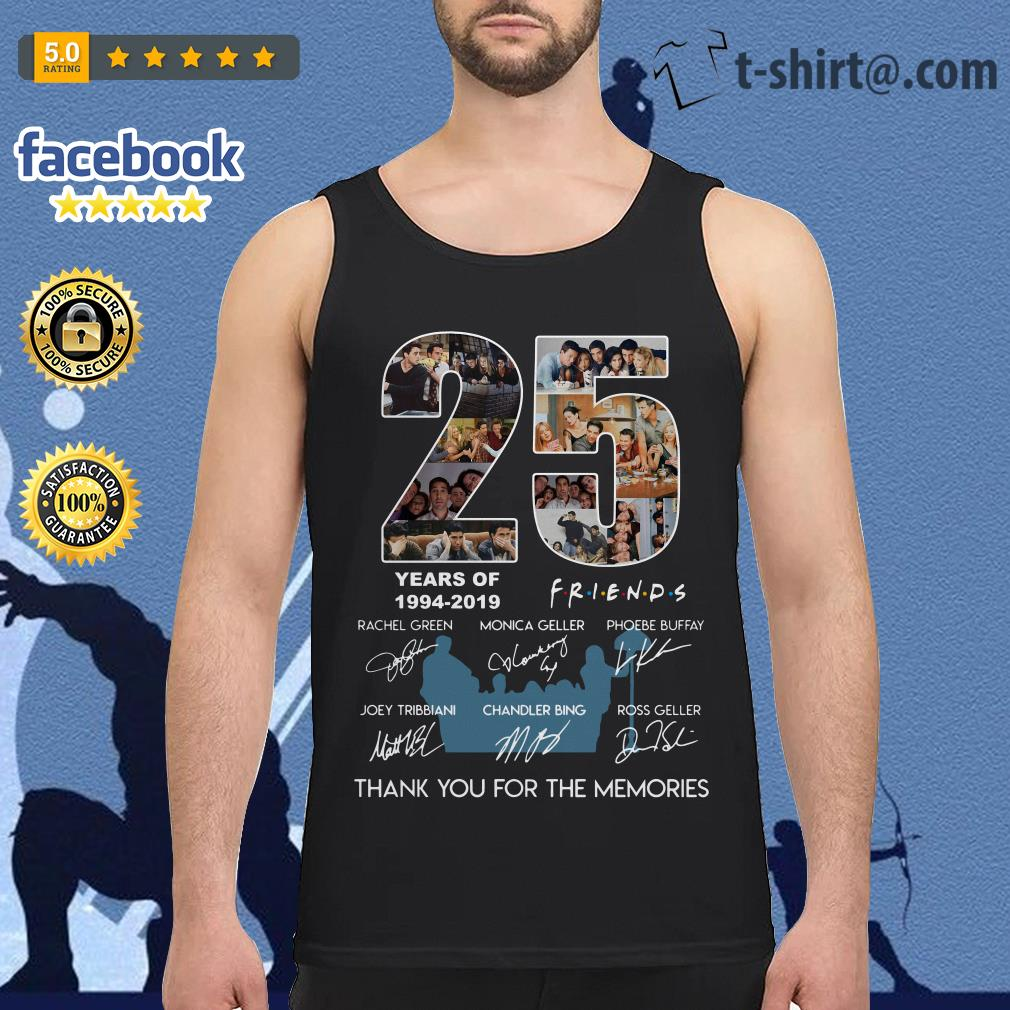 25 years of Friends 1994-2019 thank you for the memories Tank top