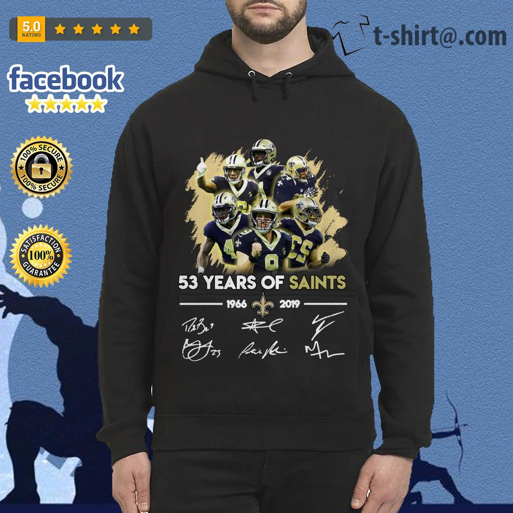 53 years of Saints 1966-2019 signature Hoodie