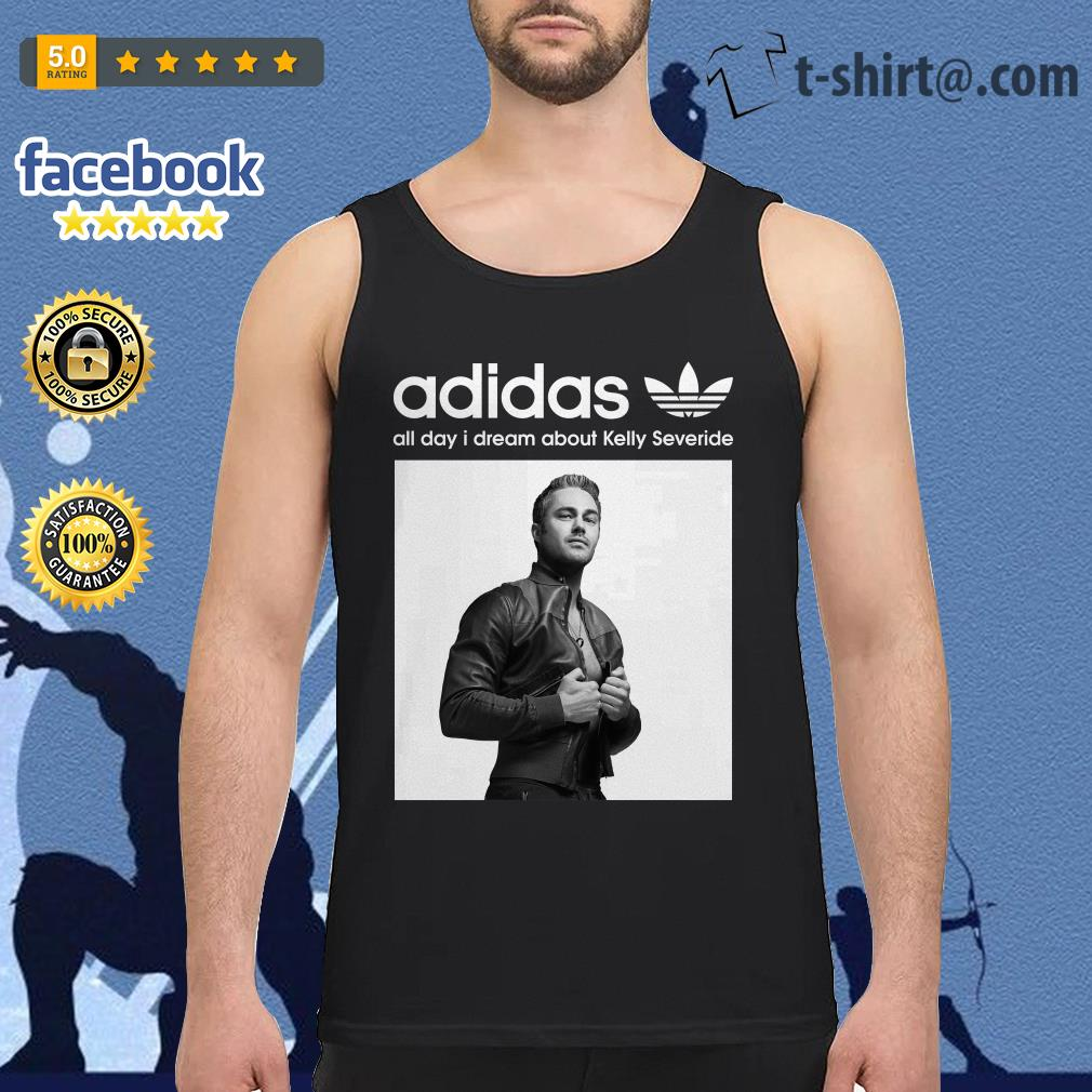 Adidas all day I dream about Kelly Severide Tank top