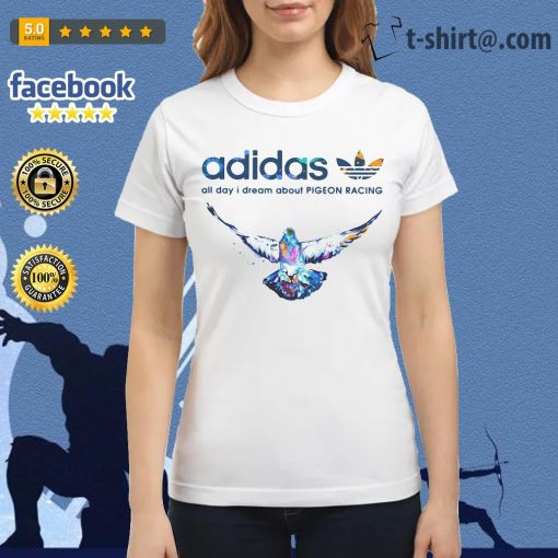 Adidas all day I dream about pigeon racing Ladies Tee