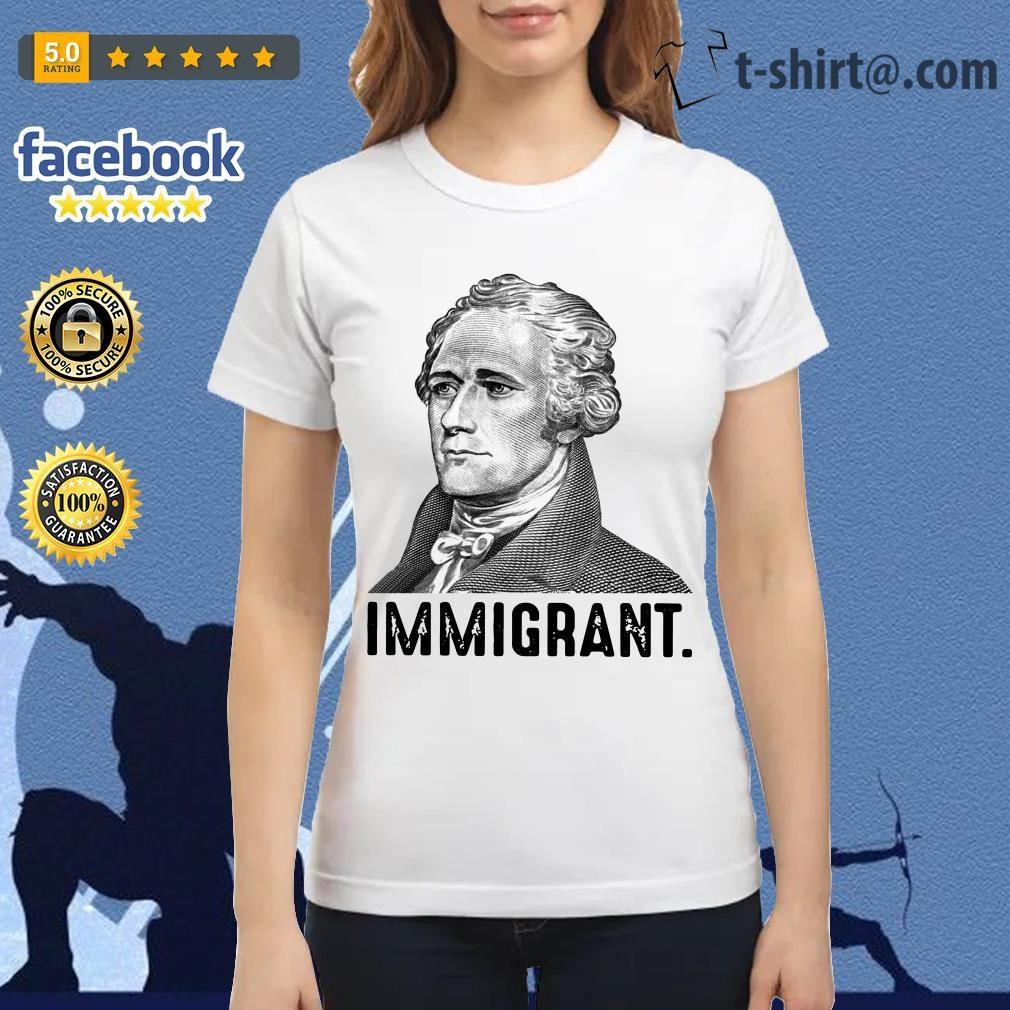 Alexander Hamilton immigrant Ladies Tee