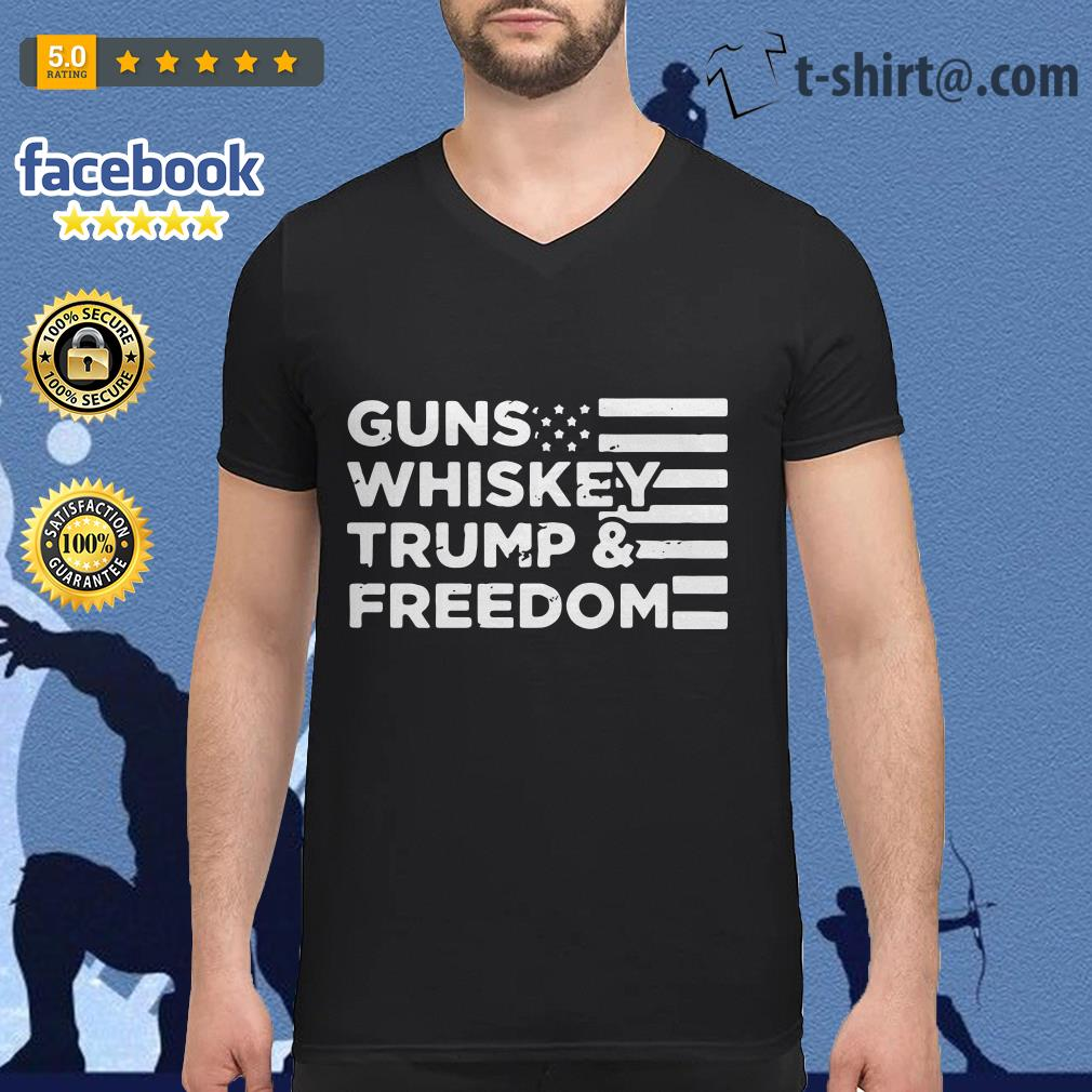 American flag guns whiskey trump and freedom V-neck t-shirt