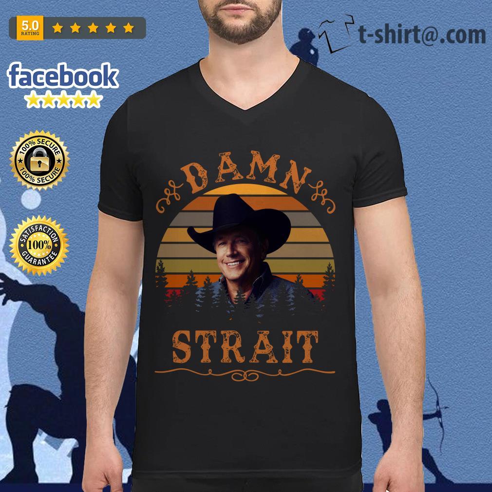 George Strait damn Strait vintage V-neck T-shirt