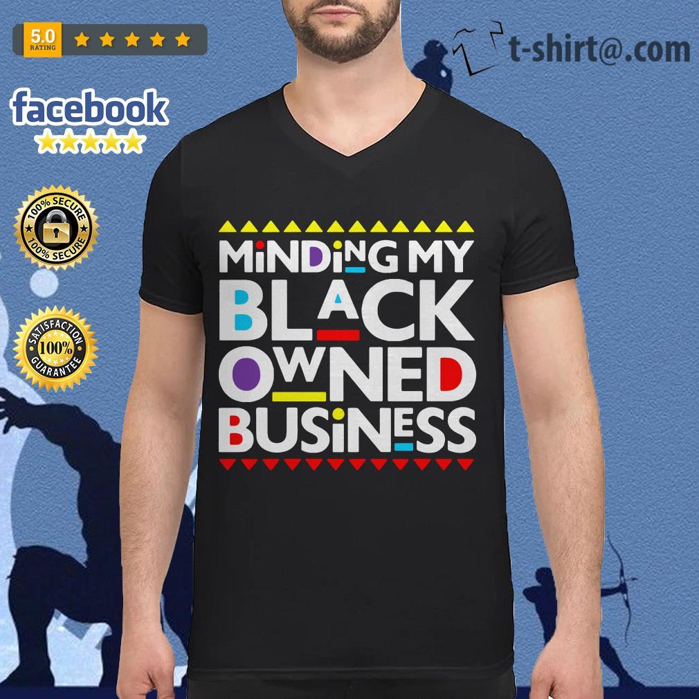 Minding my black owned business V-neck T-shirt