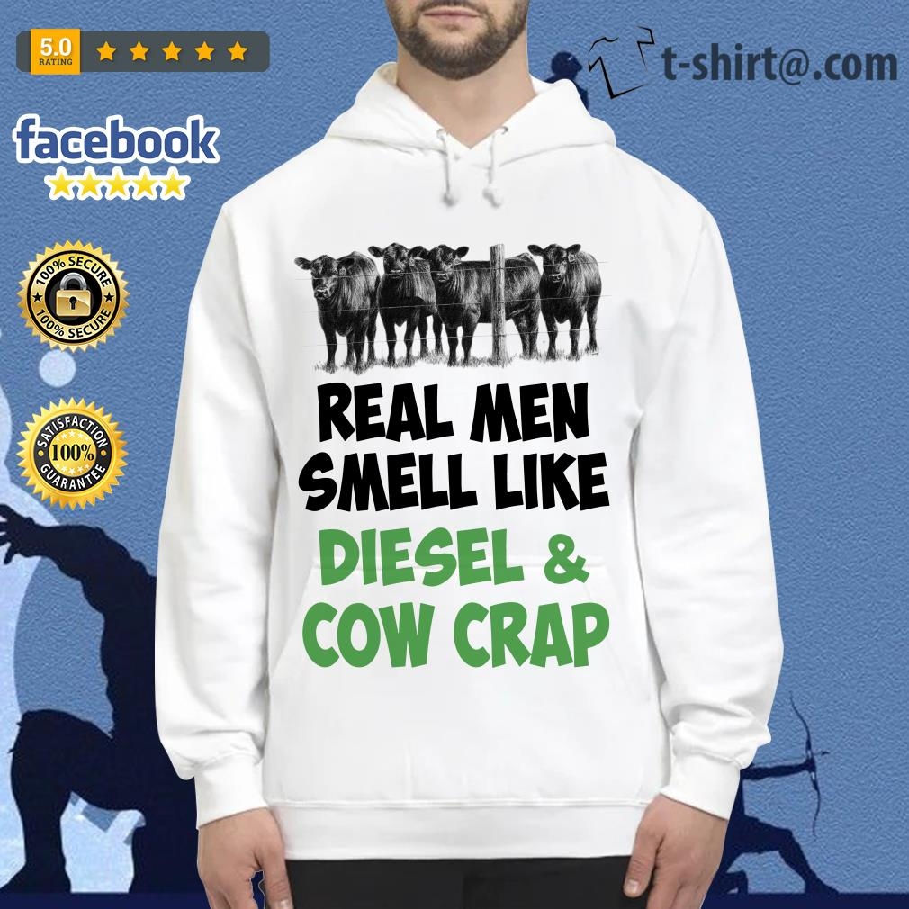 Official Real men smell like diesel and cow crap Hoodie