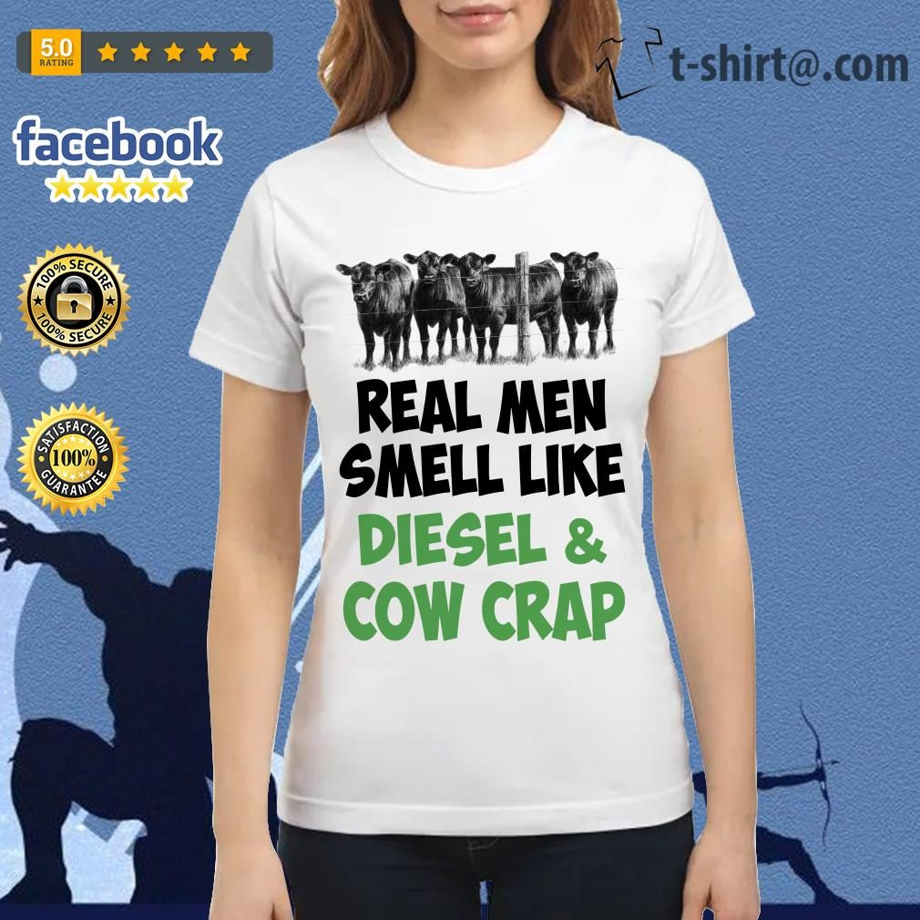 Official Real men smell like diesel and cow crap Ladies Tee