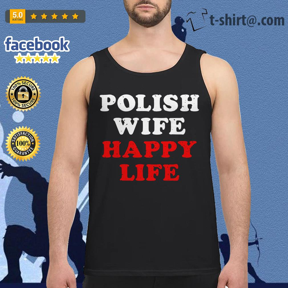 Polish wife happy life Tank top