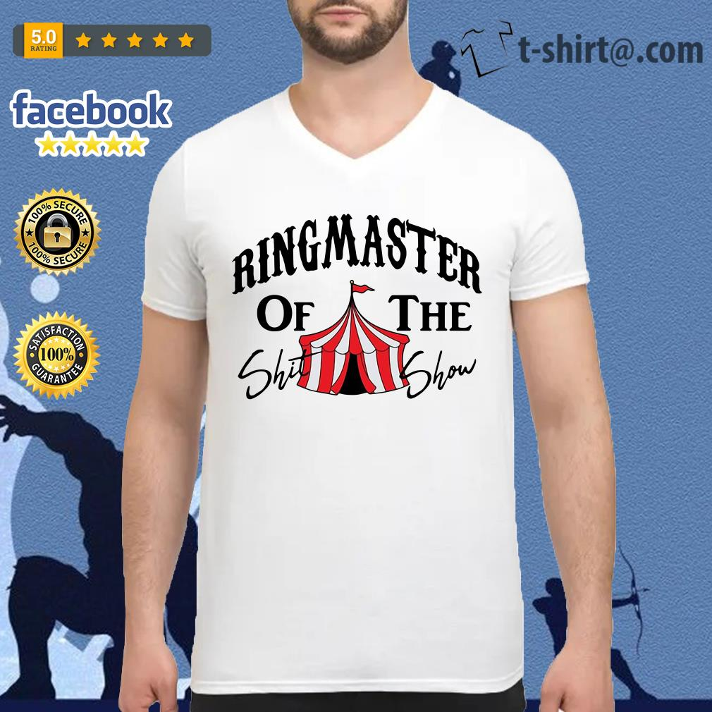Ringmaster of the Shit show V-neck T-shirt