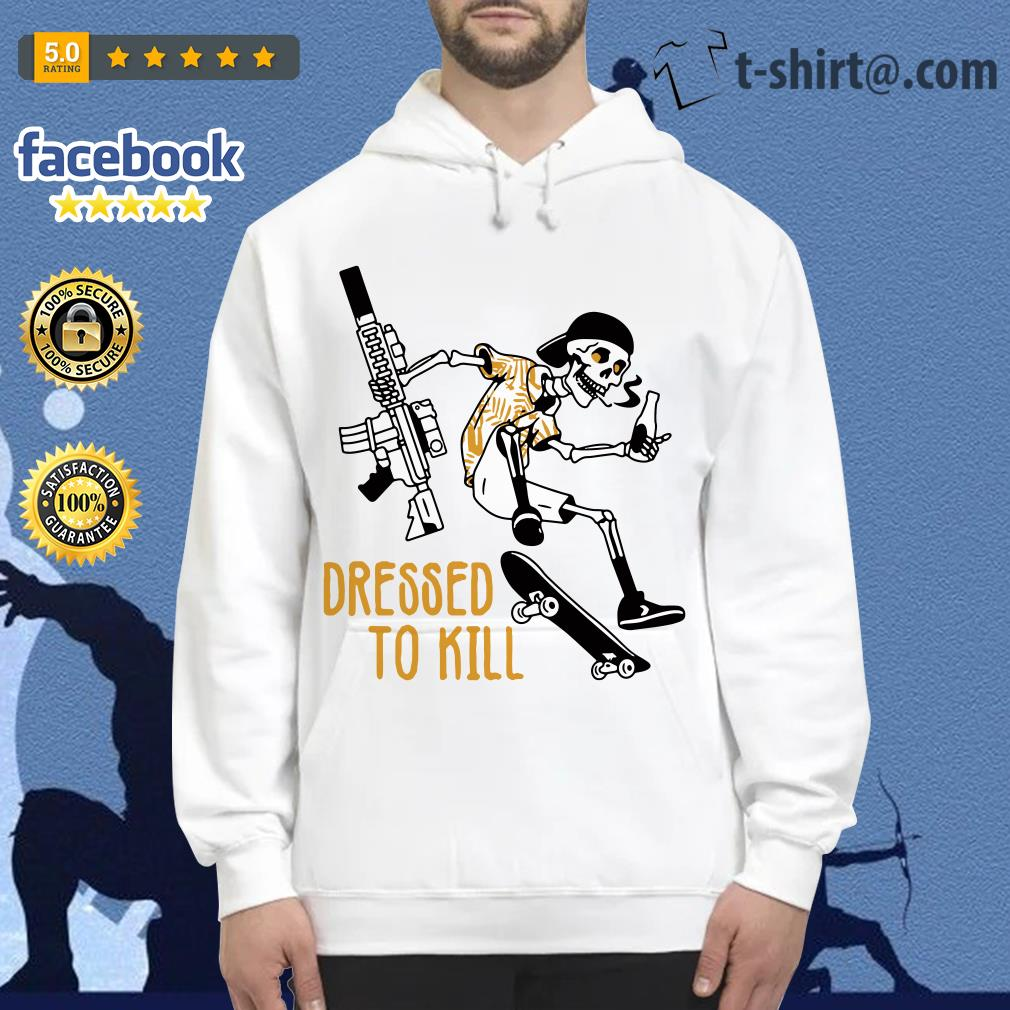 Skeleton dressed to kill Hoodie