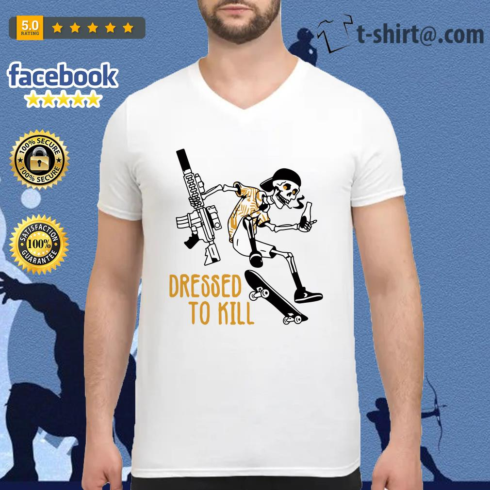 Skeleton dressed to kill V-neck T-shirt