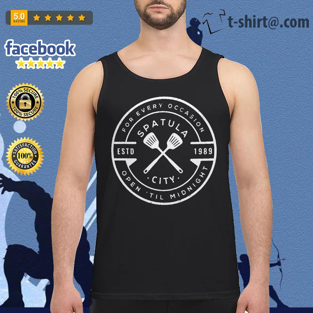 Spatula city 1989 for every occasion open 'til midnight Tank top