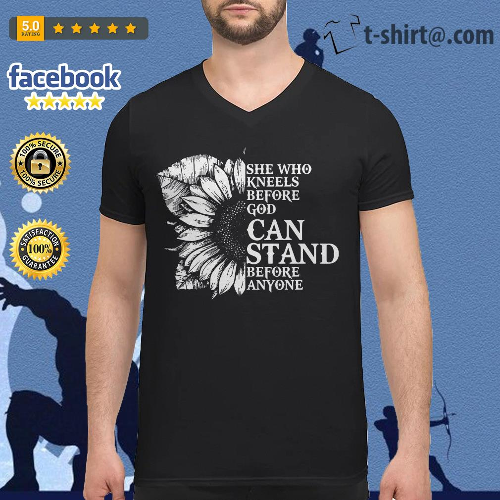 Sunflower she who kneels before God can stand before anyone V-neck T-shirt