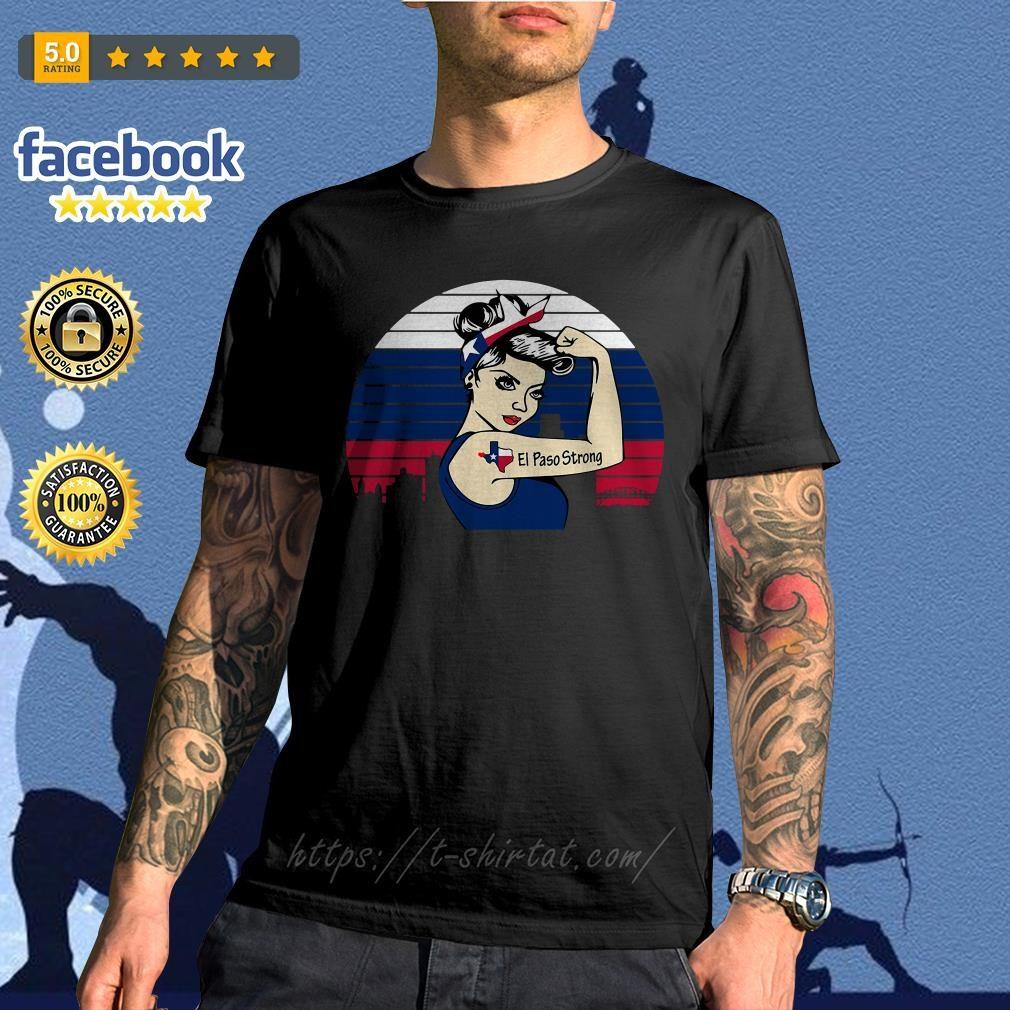 Texas el paso strong vintage shirt