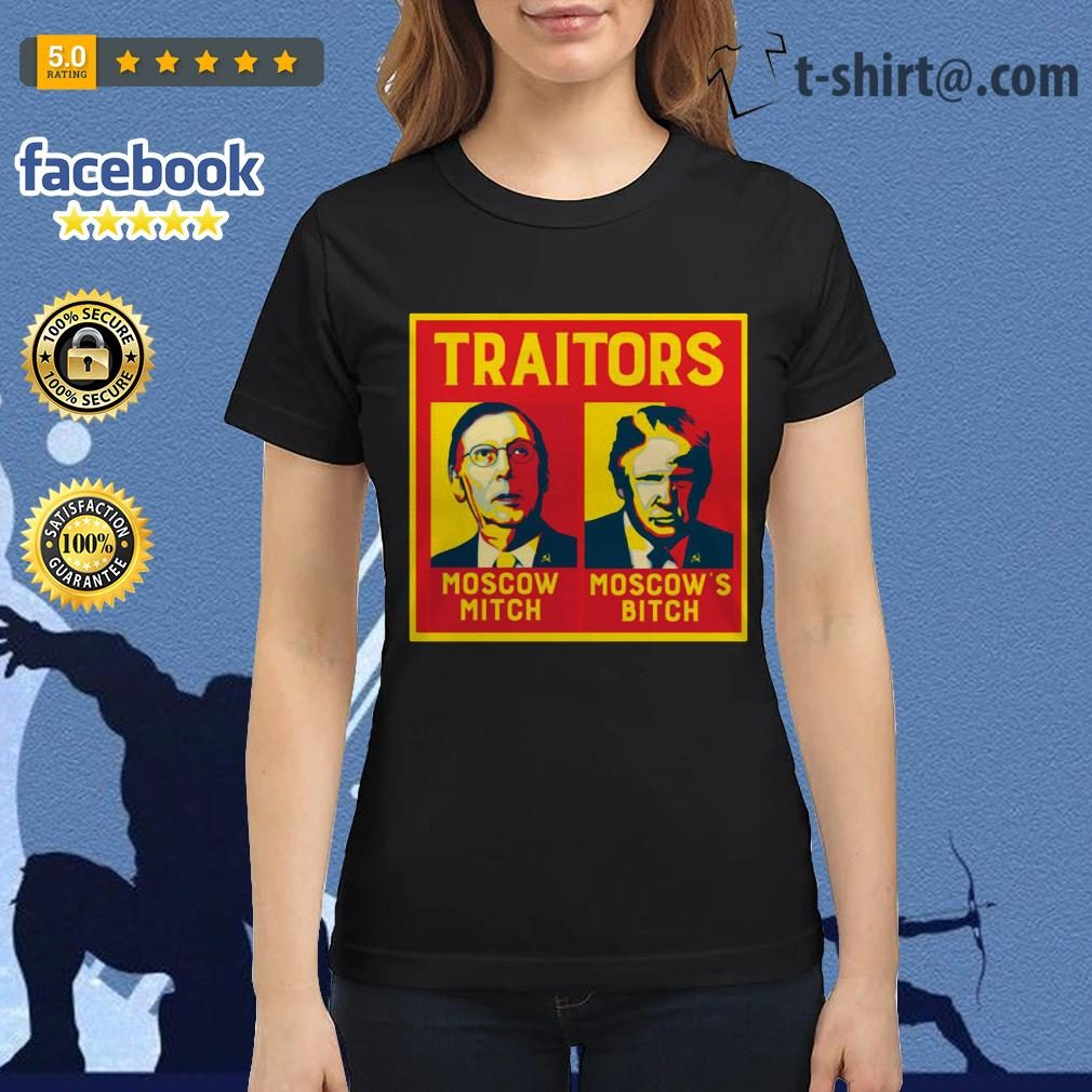 Traitors Moscow Mitch Moscow's Bitch Mitch and Trump Ladies Tee