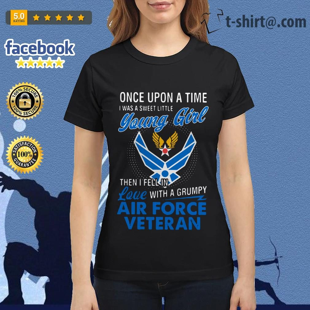 Once upon a time I was a sweet little young girl then I fell in love with a grumpy air force veteran Ladies Tee