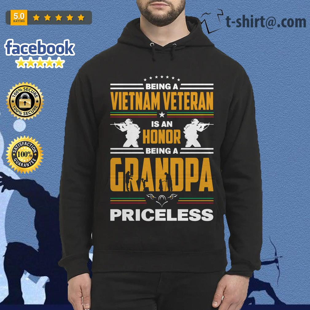 Being a Vietnam veteran is an honor being a grandpa priceless Hoodie