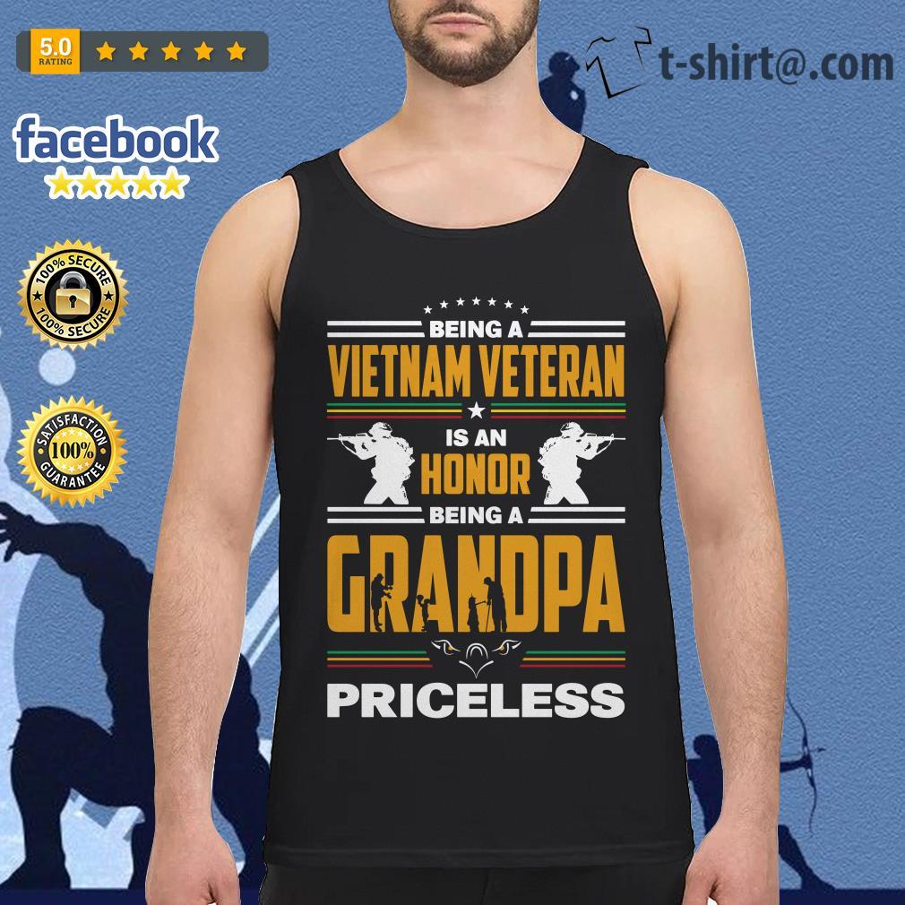 Being a Vietnam veteran is an honor being a grandpa priceless Tank top
