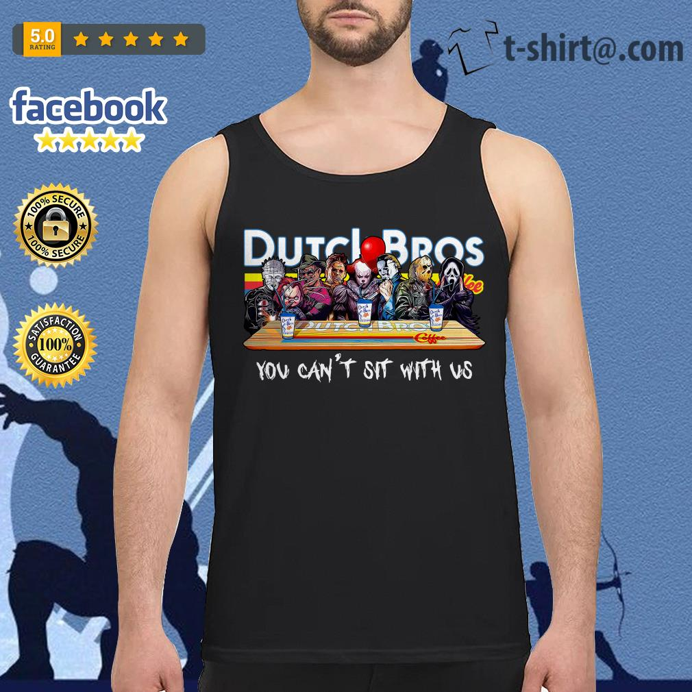 Horror characters Dutch Bros coffee you can't sit with us Tank top