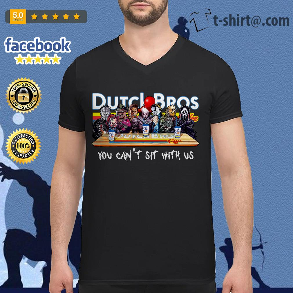 Horror characters Dutch Bros coffee you can't sit with us V-neck T-shirt