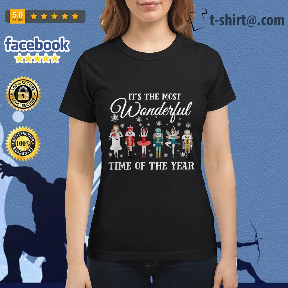 Ballet Nutcracker It S The Most Wonderful Time Of The Year Shirt