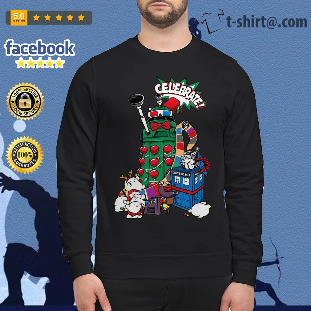 Dr Who Christmas Sweater.Doctor Who Celebrate Christmas Shirt Sweater