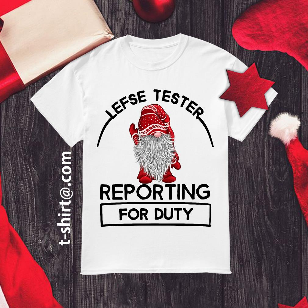 Lefse tester reporting for duty shirt, sweater