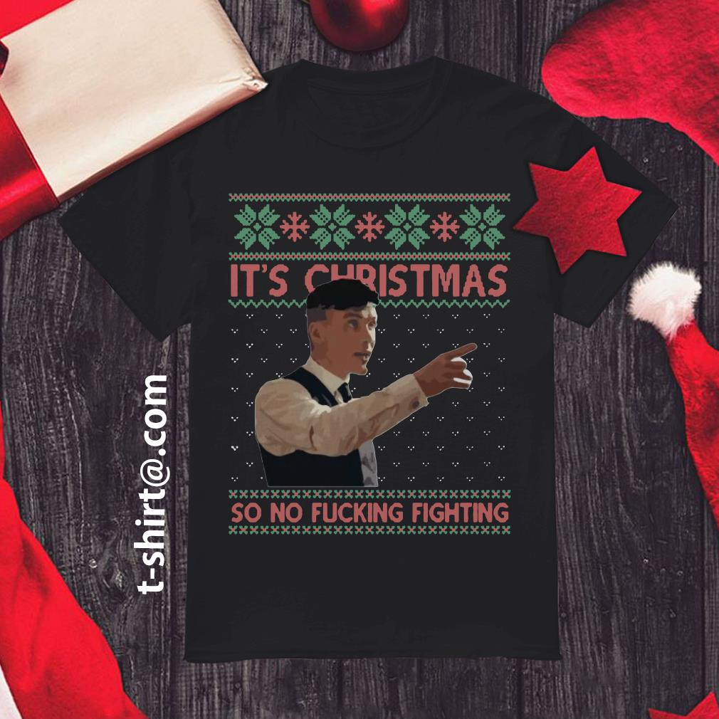 Peaky Blinders It's Christmas so no fucking fighting ugly Christmas shirt, sweater