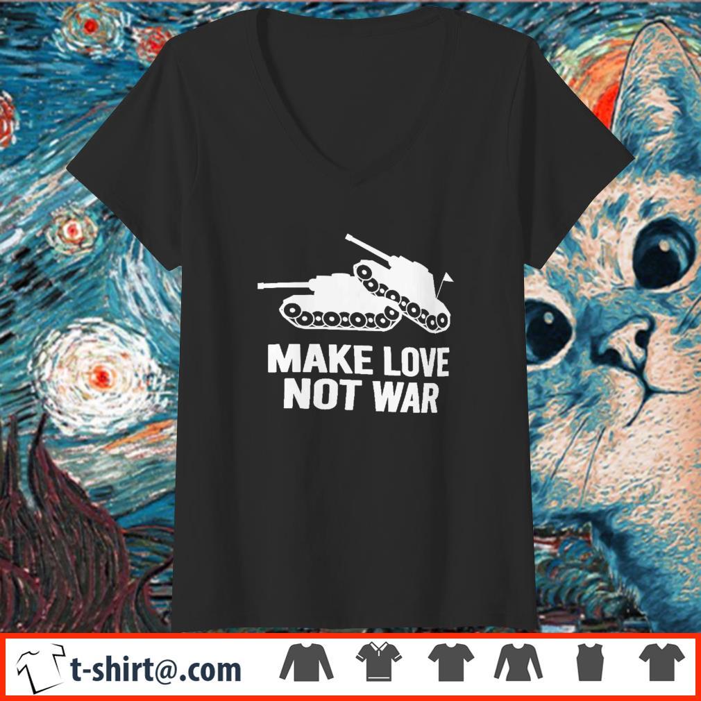 Make Love Not War Tanks Color T-Shirt