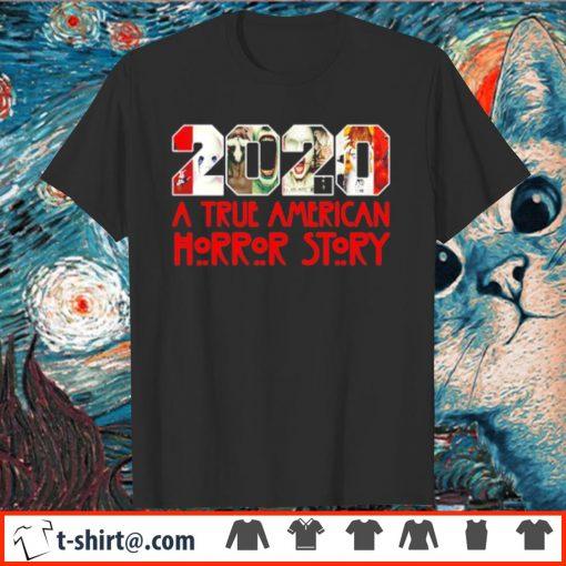 2020 a true American horror story shirt
