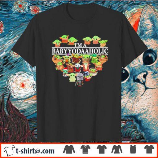 Baby Yoda as Star Wars characters I'm a Baby Yoda Aholic shirt