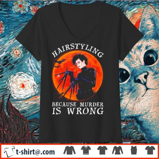 Edward Scissorhands hairstyling because murder is wrong s v-neck-t-shirt